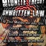 @Unwritten_Law @MidniteTheory @TheMalibuInn
